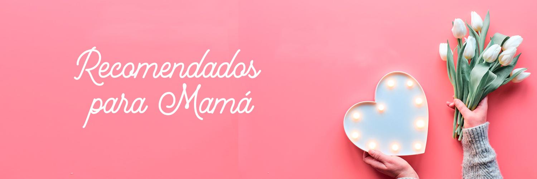 Recomendados para mama
